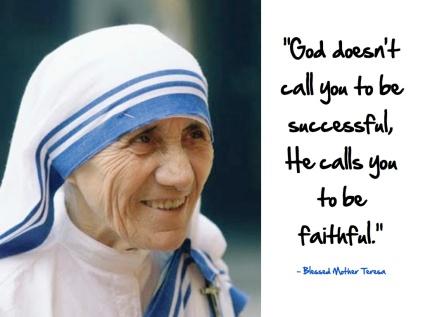 Mother Reresa Faithful